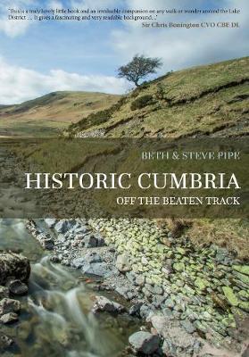 Historic Cumbria: Off the Beaten Track (Paperback)