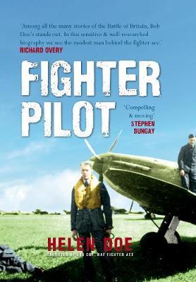Fighter Pilot: The Life of Battle of Britain Ace Bob Doe (Hardback)