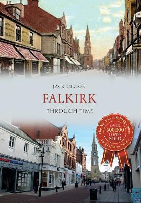 Falkirk Through Time - Through Time (Paperback)