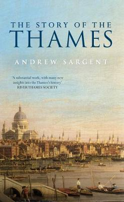 The Story of the Thames (Paperback)