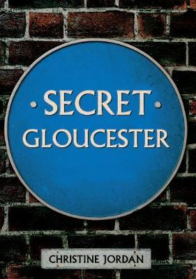 Secret Gloucester - Secret (Paperback)