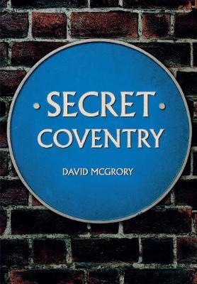 Secret Coventry - Secret (Paperback)