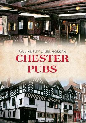 Chester Pubs - Pubs (Paperback)