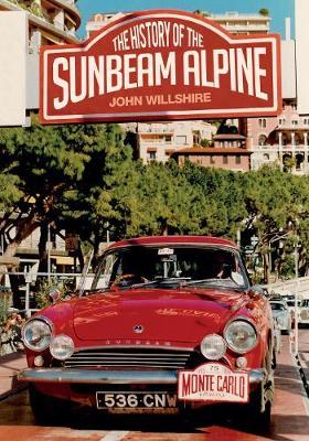 The History of the Sunbeam Alpine (Paperback)