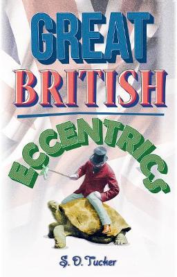 Great British Eccentrics (Hardback)