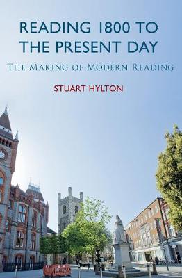 Reading 1800 to the Present Day: The Making of Modern Reading (Paperback)