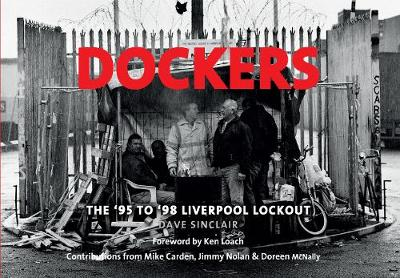 Dockers: The '95 to '98 Liverpool Lock-out (Paperback)