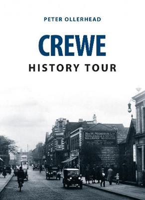 Crewe History Tour - History Tour (Paperback)