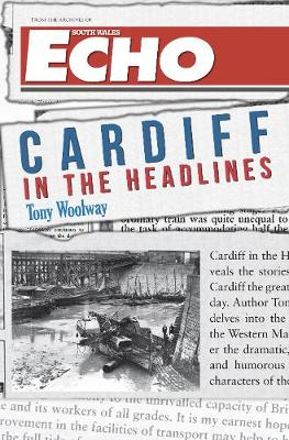 Cardiff in the Headlines - In the Headlines (Paperback)