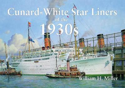 Cunard-White Star Liners of the 1930s (Paperback)