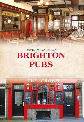 Brighton Pubs - Pubs (Paperback)