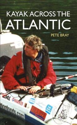 Kayak Across the Atlantic (Paperback)