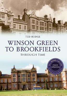Winson Green to Brookfields Through Time Revised Edition - Through Time Revised Edition (Paperback)