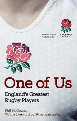 One of Us: England's Greatest Rugby Players (Hardback)