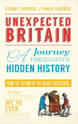 Unexpected Britain: A Journey Through Our Hidden History (Paperback)