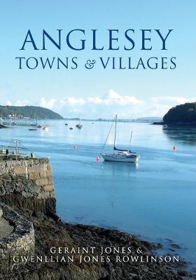 Anglesey Towns and Villages (Paperback)