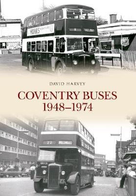 Coventry Buses 1948-1974 (Paperback)