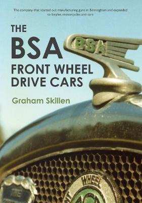The BSA Front Wheel Drive Cars (Paperback)