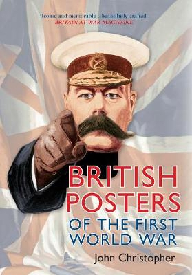 British Posters of the First World War (Paperback)