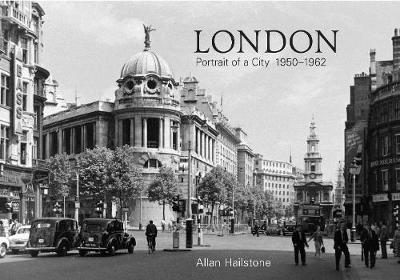 London Portrait of a City 1950-1962 (Paperback)