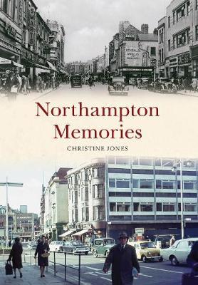 Northampton Memories - Memories (Paperback)