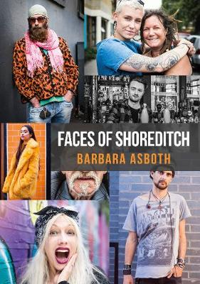 Faces of Shoreditch - Faces of ... (Paperback)