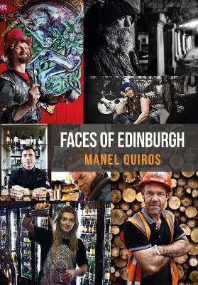 Faces of Edinburgh - Faces of ... (Paperback)