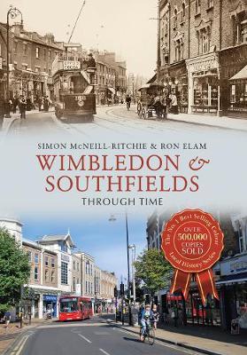 Wimbledon & Southfields Through Time - Through Time (Paperback)