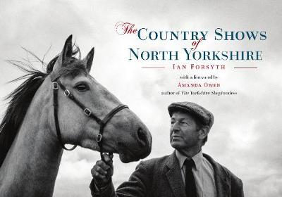 The Country Shows of North Yorkshire (Paperback)