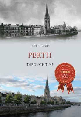 Perth Through Time - Through Time (Paperback)