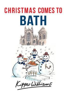 Christmas Comes to Bath - Christmas Comes to (Paperback)