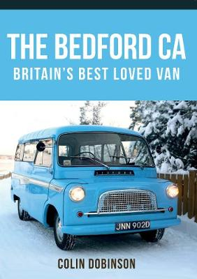 The Bedford CA: Britain's Best Loved Van (Paperback)