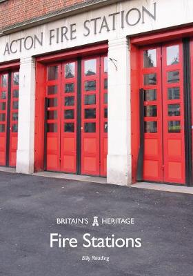 Fire Stations - Britain's Heritage Series (Paperback)