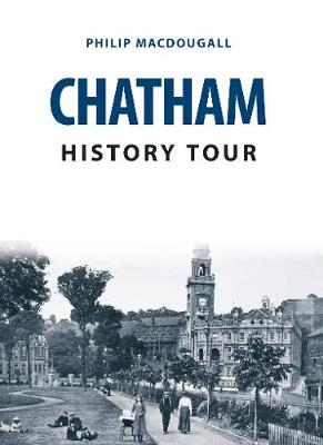 Chatham History Tour - History Tour (Paperback)