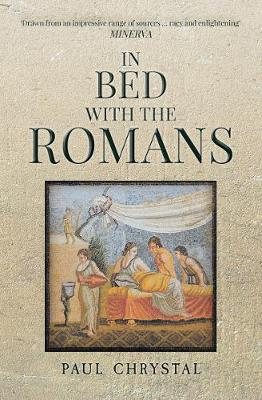 In Bed with the Romans - In Bed with the ... (Paperback)