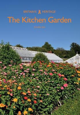 The Kitchen Garden - Britain's Heritage Series (Paperback)
