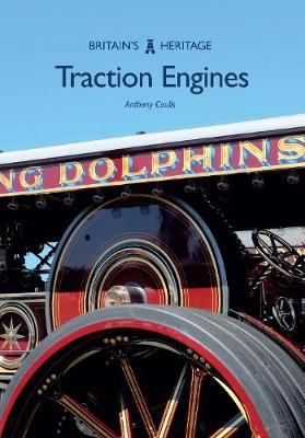 Traction Engines - Britain's Heritage Series (Paperback)