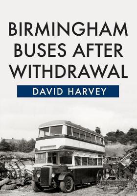 Birmingham Buses After Withdrawal (Paperback)