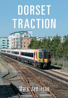 Dorset Traction (Paperback)