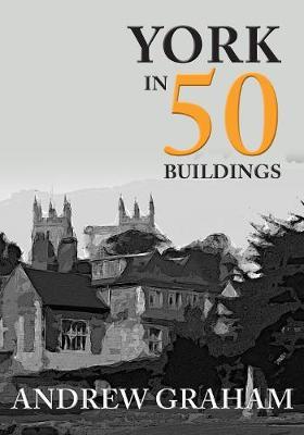 York in 50 Buildings - In 50 Buildings (Paperback)