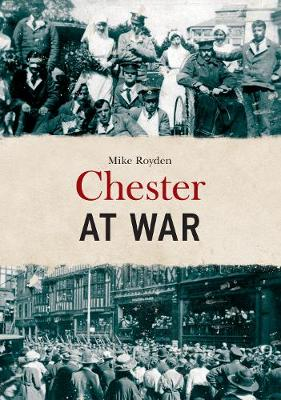 Chester at War (Paperback)