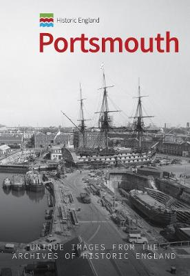 Historic England: Portsmouth - Historic England Series (Paperback)