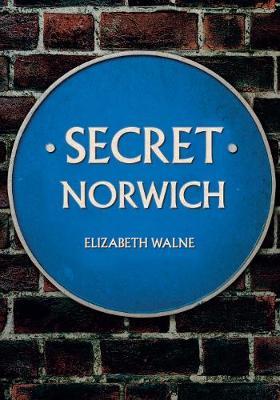 Secret Norwich - Secret (Paperback)