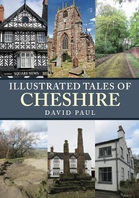 Illustrated Tales of Cheshire - Illustrated Tales of ... (Paperback)