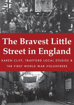 The Bravest Little Street in England (Paperback)