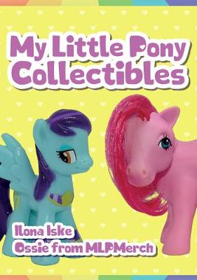My Little Pony Collectibles (Paperback)