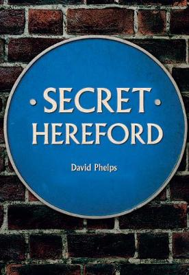 Secret Hereford - Secret (Paperback)