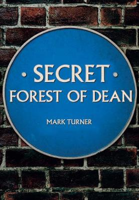 Secret Forest of Dean - Secret (Paperback)