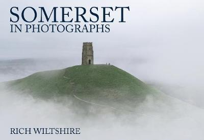 Somerset in Photographs - In Photographs (Paperback)
