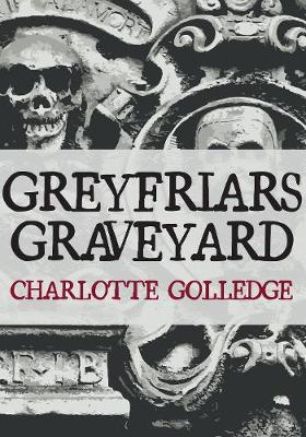 Greyfriars Graveyard (Paperback)